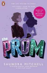 Link to an enlarged image of The Prom : A Novel Based on the Hit Broadway Musical
