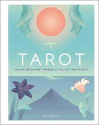 Link to an enlarged image of Tarot: Connect With Yourself, Develop Your Intuition, Live Mindfully