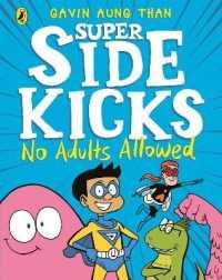 Link to an enlarged image of Super Sidekicks: No Adults Allowed (The Super Sidekicks) -- Paperback / softback