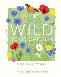 Link to an enlarged image of Wild Your Garden: Create a sanctuary for nature