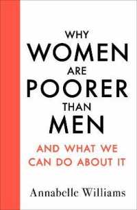 Why Women Are Poorer Than Men and What We Can Do About It 9780241438336