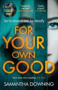 Link to an enlarged image of For Your Own Good -- Paperback
