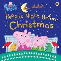 Link to an enlarged image of Peppa Pig: Peppa's Night before Christmas (Peppa Pig) -- Paperback / softback