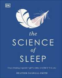 Link to an enlarged image of The Science of Sleep: Stop Chasing a Good Night's Sleep and Let It Find You