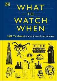 Link to an enlarged image of What to Watch When: 1,000 TV Shows for Every Mood and Moment