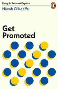 Link to an enlarged image of Get Promoted (Penguin Business Experts Series)