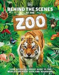 Link to an enlarged image of Behind the Scenes at the Zoo: Your Access-All-Areas Guide to the World's Greatest Zoos and Aquariums
