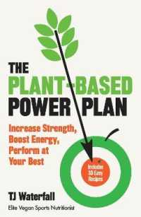 Link to an enlarged image of The Plant-based Power Plan : Increase Strength, Boost Energy, Perform at Your Best