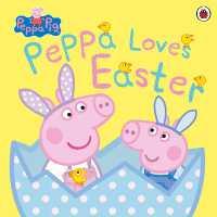 Link to an enlarged image of Peppa Pig: Peppa Loves Easter (Peppa Pig)