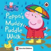 Link to an enlarged image of Peppa Pig: Peppa's Muddy Puddle Walk (Save the Children) (Peppa Pig)