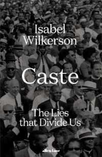 Link to an enlarged image of Caste The Lies That Divide Us