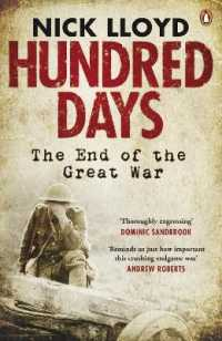 Link to an enlarged image of Hundred Days : The End of the Great War -- Paperback / softback