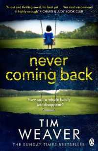 Link to an enlarged image of Never Coming Back : The gripping Richard & Judy thriller from the bestselling author of No One Home (David Raker Missing Persons) -- Paperback / softb