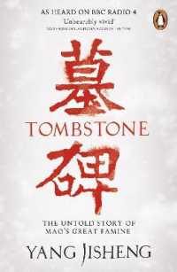 Link to an enlarged image of Tombstone : The Untold Story of Mao's Great Famine -- Paperback / softback (English Language Edition)