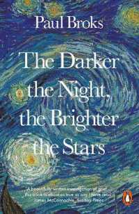 Link to an enlarged image of Darker the Night, the Brighter the Stars : A Neuropsychologist's Odyssey -- Paperback / softback