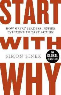 Link to an enlarged image of Start with Why : How Great Leaders Inspire Everyone to Take Action -- Paperback / softback