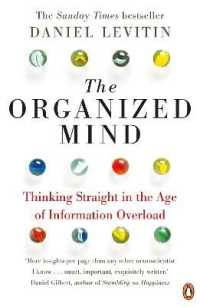 Link to an enlarged image of Organized Mind : Thinking Straight in the Age of Information Overload -- Paperback / softback