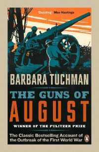 Link to an enlarged image of The Guns of August: The Classic Bestselling Account of the Outbreak of the First World War