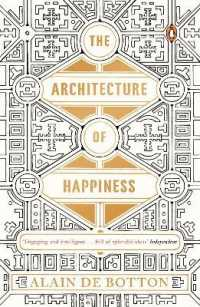Link to an enlarged image of Architecture of Happiness -- Paperback / softback