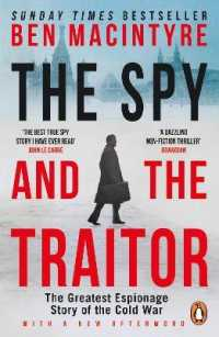 Link to an enlarged image of The Spy and the Traitor: The Greatest Espionage Story of the Cold War