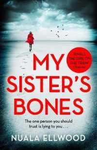 Link to an enlarged image of My Sister's Bones : 'rivals the Girl on the Train as a compulsive read' Guardian -- Paperback / softback