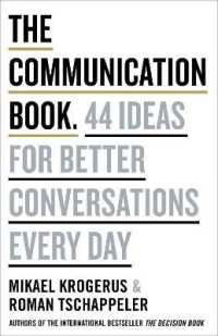 Link to an enlarged image of The Communication Book: 44 Ideas for Better Conversations Every Day