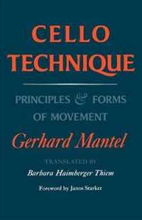 Link to an enlarged image of Cello Technique : Principles and Forms of Movement (Reprint)