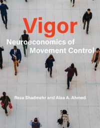 Link to an enlarged image of Vigor : Neuroeconomics of Movement Control