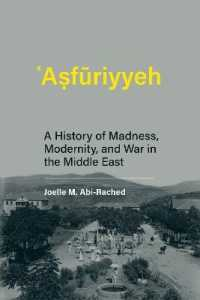 Link to an enlarged image of Asfuriyyeh : A History of Madness, Modernity, and War in the Middle East (Culture and Psychiatry)