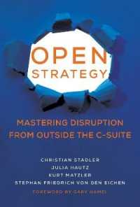 Link to an enlarged image of Open Strategy : Mastering Disruption from Outside the C-suite (Management on the Cutting Edge)