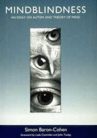 Link to an enlarged image of Mindblindness : An Essay on Autism and Theory of Mind (Learning, Development and Conceptual Change)