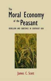 Link to an enlarged image of Moral Economy of the Peasant : Rebellion and Subsistence in Southeast Asia