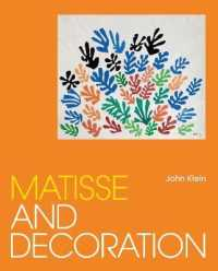 Link to an enlarged image of Matisse and Decoration