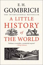Link to an enlarged image of A Little History of the World (Little History Of...)