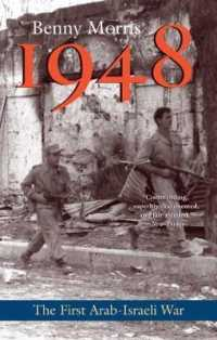 Link to an enlarged image of 1948 : A History of the First Arab-Israeli War