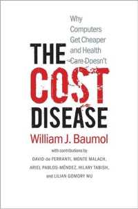 Link to an enlarged image of The Cost Disease : Why Computers Get Cheaper and Health Care Doesn't