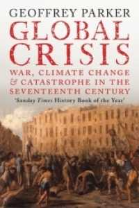 Link to an enlarged image of Global Crisis : War, Climate Change and Catastrophe in the Seventeenth Century
