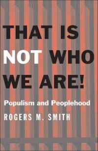 Link to an enlarged image of That Is Not Who We Are! : Populism and Peoplehood (Castle Lecture)