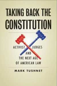 Link to an enlarged image of Taking Back the Constitution : Activist Judges and the Next Age of American Law