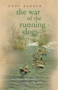 Link to an enlarged image of War of the Running Dogs : Malaya 1948-1960 (Cassell Military Paperbacks) -- Paperback / softback