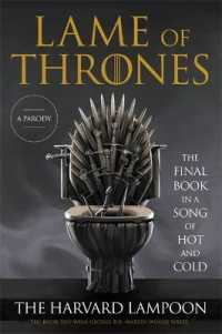 Link to an enlarged image of Lame of Thrones : The Final Book in a Song of Hot and Cold