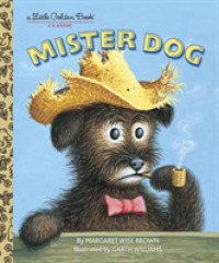 Link to an enlarged image of Mister Dog : The Dog Who Belonged to Himself (Little Golden Books)