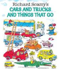 Link to an enlarged image of Richard Scarry's Cars and Trucks and Things That Go