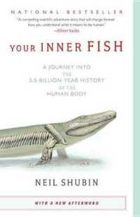 Link to an enlarged image of Your Inner Fish : A Journey into the 3.5-billion-Year History of the Human Body (1st Reprint)