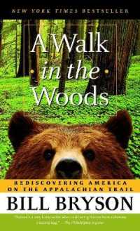 Link to an enlarged image of A Walk in the Woods : Rediscovering America on the Appalachian Trail (Reprint)
