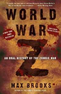 Link to an enlarged image of World War Z : An Oral History of the Zombie War (Reprint)
