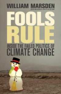 Link to an enlarged image of Fools Rule : Inside the Failed Politics of Climate Change (Reprint)