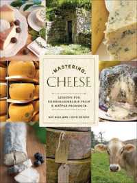 Mastering Cheese : Lessons for the True ... by McCalman, Max Gibbons, David
