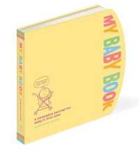 My Baby Book : A Keepsake Journal for Ba... by Rosenthal, Amy Krouse