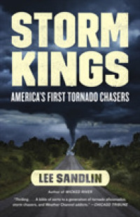 Link to an enlarged image of Storm Kings : America's First Tornado Chasers (Reprint)